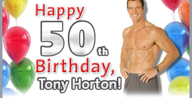 Happy 50th Birthday, Tony Horton!