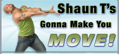 Shaun T's Gonna Make You MOVE!