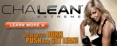 ChaLEAN Extreme&#8482;&#8212;Get Ready to Burn, Push, and Get Lean!