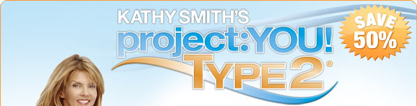 Kathy Smith's Project:YOU! Type 2&reg;