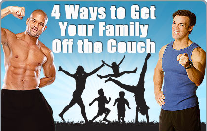 4 Ways to Get Your Family Off the Couch