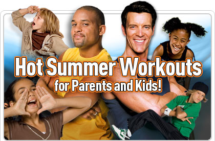 Hot Summer Workouts for Parents and Kids!