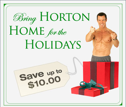 Bring Horton Home for the Holidays&mdash;Save up to $10.00