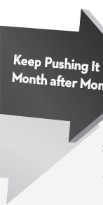 Keep Pushing It Month after Month
