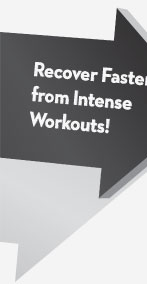Recover Faster from Intense Workouts!