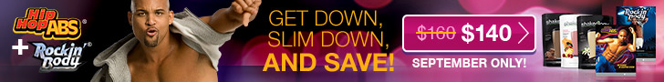 HIP HOP ABS® + ROCKIN' BODY® GET DOWN, SLIM DOWN, AND SAVE! $140 September only!