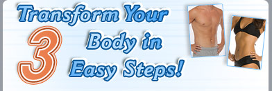 Transform Your Body in 3 Easy Steps!