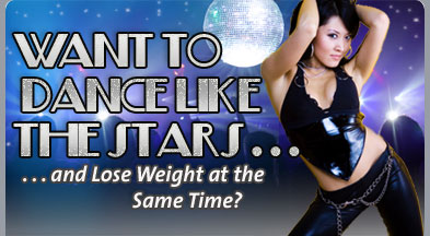 Want to Dance Like the Stars . . . and Lose Weight at the Same Time?