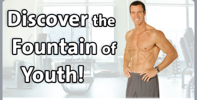 Discover the Fountain of Youth!
