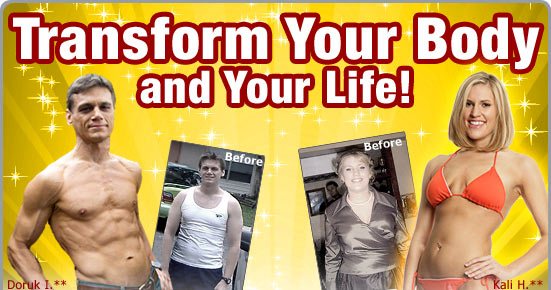 Transform Your Body and Your Life!