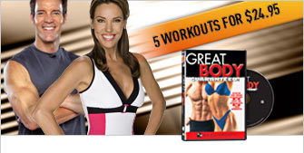 Great Body Guaranteed!™—5 Workouts for $24.95