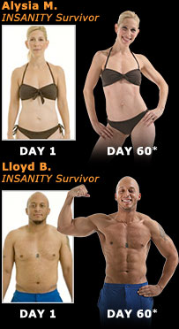 Alysia M.—INSANITY Survivor DAY 1 DAY 60*—Lloyd B.—INSANITY Survivor DAY 1 DAY 60*