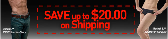 SAVE up to $20.00 on Shipping