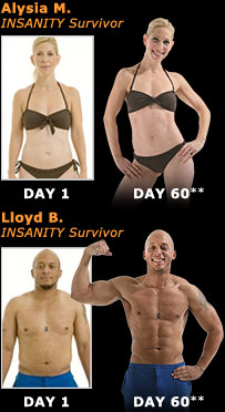Alysia M.—INSANITY Survivor DAY 1 DAY 60**—Lloyd B.—INSANITY Survivor DAY 1 DAY 60**
